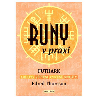 Runy v praxi - Thorsson, Edred