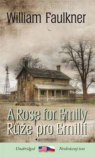 Růže pro Emilii / Rose for Emily - Faulkner William
