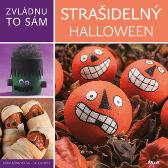 Zvládnu to sám: Strašidelný Halloween - Könnyü Mária, Niksz Gyula