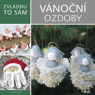Zvládnu to sám: Kouzelné vánoční ozdoby - Gáti Éva