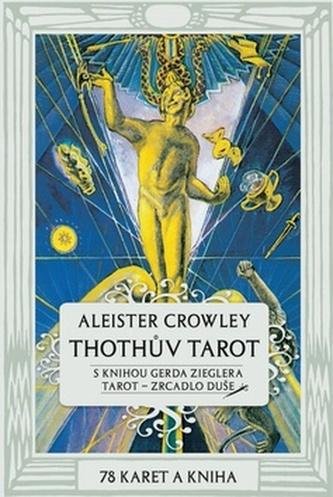 Thothův Tarot - Zrcadlo duše - Crowley, Aleister; Ziegler, Gerd