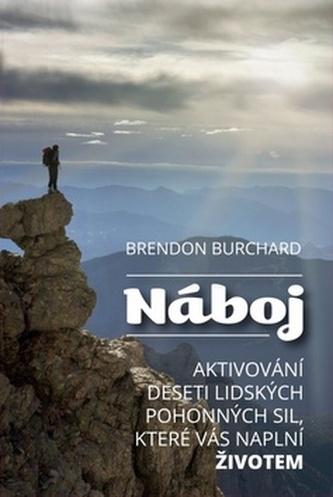 Náboj - Burchard, Brendon