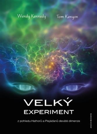 Velký experiment - Wendy Kennedy