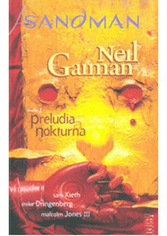 Sandman: Preludia a nokturna - Neil Gaiman