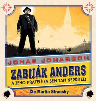 Zabiják Anders a jeho přátelé - CDmp3 - Jonasson Jonas