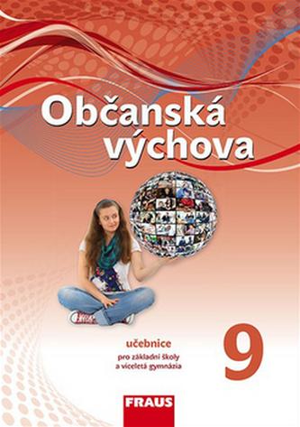 Občanská výchova 9 Učebnice - Tereza Krupová; Michal Urban; Tomáš Friedel