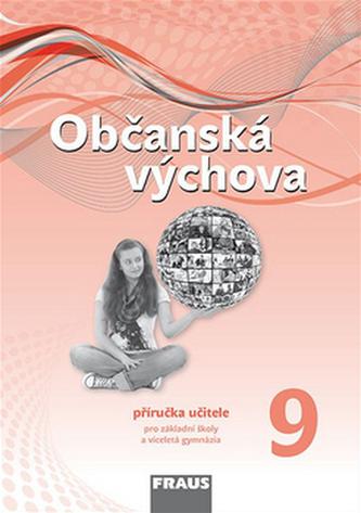 Občanská výchova 9 Příručka učitele - Tereza Krupová; Michal Urban; Tomáš Friedel