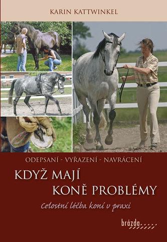 Když koně mají problémy - Kattwinkel, Karin