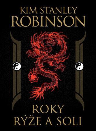 Roky rýže a soli - Robinson Stanley Kim