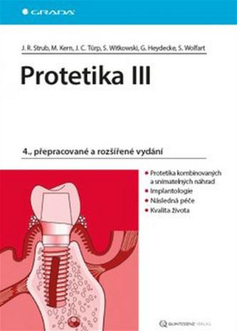 Protetika III - Strub Jörg Rudolf a kolektiv
