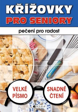 Křížovky pro seniory – pečení pro radost - ŽKV