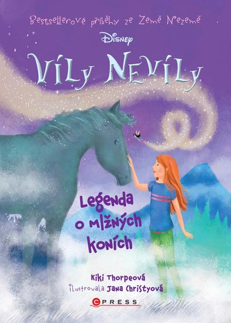 Víly Nevíly: Legenda o mlžných koních - Kiki Thorpeová