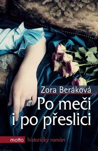 Po meči i po přeslici - Zora Beráková