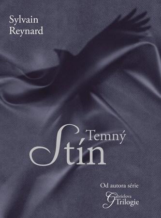 Temný stín - Sylvain Reynard