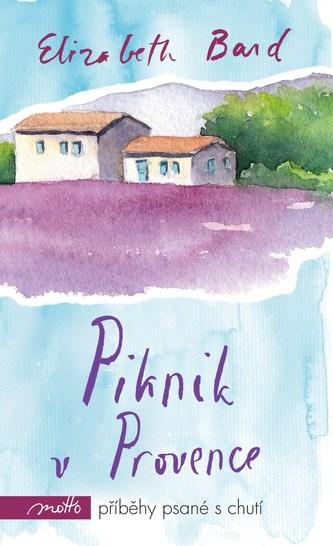 Piknik v Provence - Elizabeth Bard