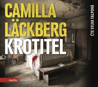 Krotitel (audiokniha) - Camilla Läckberg
