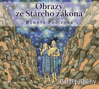 Obrazy ze Starého zákona Další příběhy (audiokniha pro děti) - Renata Fučíková
