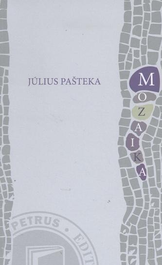 Mozaika - Július Pašteka