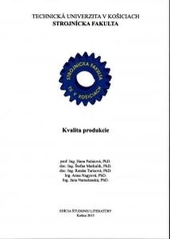 Kvalita produkcie - Kolektív autorov