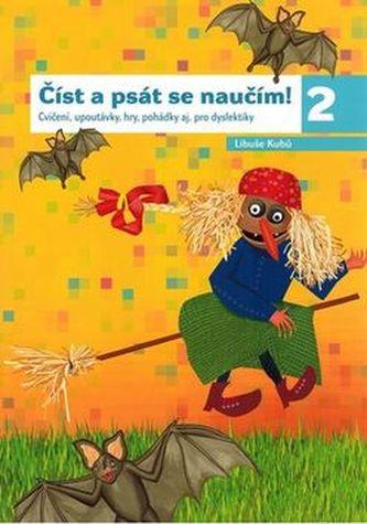 Číst a psát se naučím 2 - Libuše Kubů
