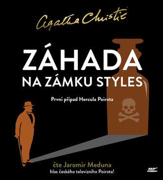 Záhada na zámku Styles - CDmp3 (Čte Jaromír Meduna) - Christie Agatha