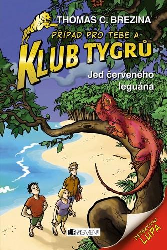 Klub Tygrů - Jed červeného leguána - Thomas Brezina