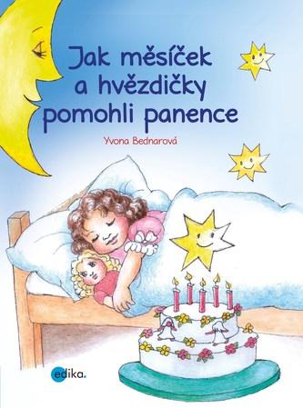 Jak měsíček a hvězdičky pomohli panence - Yvona Bednarová