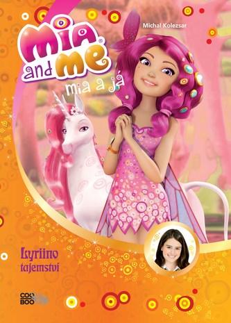 Mia a já: Lyriino tajemství - nemá autora