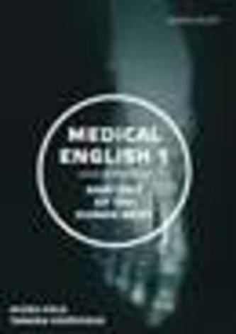 Medical English. Volume 1. Anatomy of the Human Body - Holá, Alena; Kopřivová, Tamara