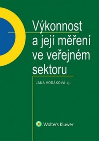 Výkonnost a její měření ve veřejném sektoru - Vodáková, Jana