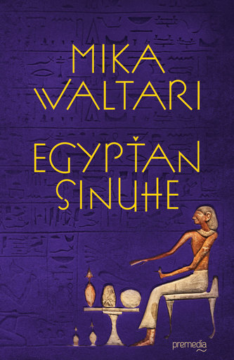 Egypťan Sinuhe - Mika Waltari