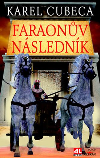 Faraonův následník - Cubeca, Karel