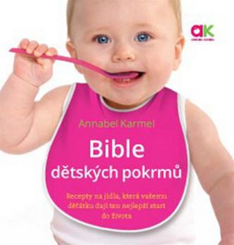 Bible dětských pokrmů - Karmel, Annabel