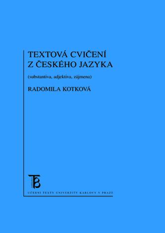 Textová cvičení z českého jazyka - Radomila Kotková