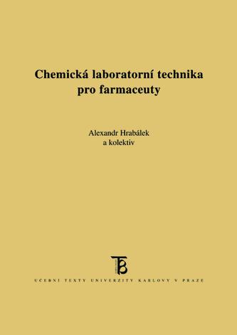 Chemická laboratorní technika pro farmaceuty - Alexandr Hrabálek