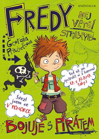 Fredy. Největší strašpytel bojuje s piráty - Pritchettová Georgia