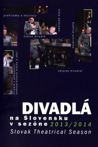 Divadlá na Slovensku v sezóne 2013/2014