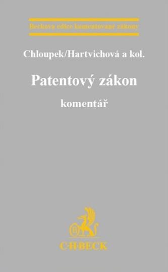 Patentový zákon. Komentář - Chloupek; Hartvichová