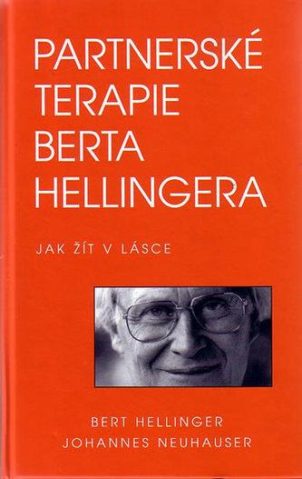 Partnerské terapie Berta Hellingera - Bert Hellinger; Johannes Neuhauser