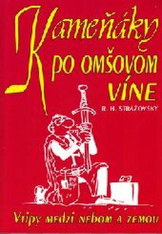 Kameňáky po omšovom víne