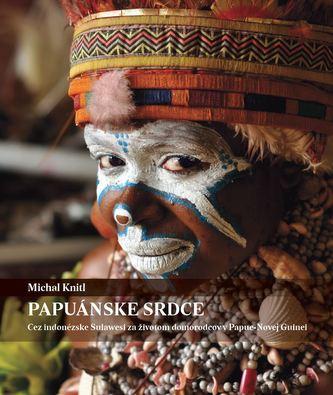 Papuánske srdce - Michal Knitl