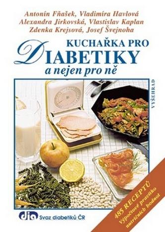 Kuchařka pro diabetiky a nejen pro ně - 6. vydání - Havlová, Vladimíra