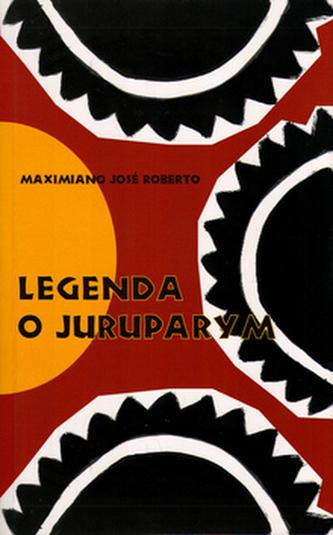 Legenda o Juruparym - José Roberto Maximiamo