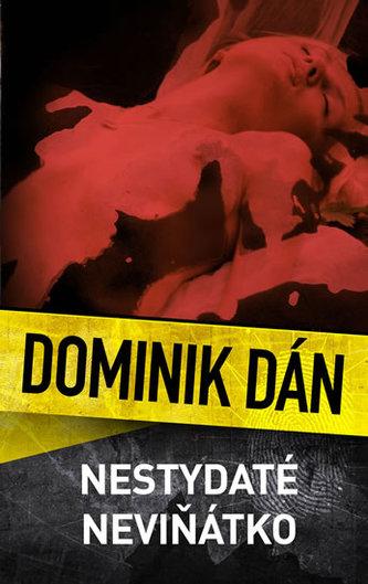 Nestydaté neviňátko - Dán Dominik