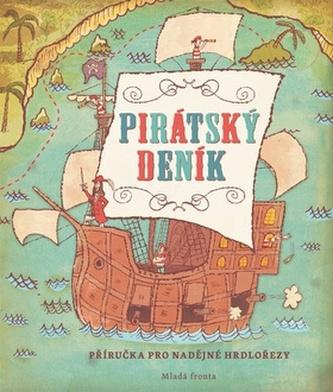 Pirátský deník - John, Jory; Monsen, Avery