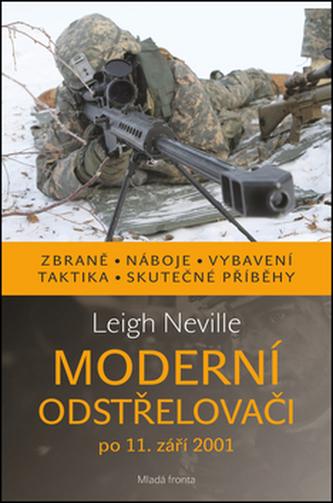 Moderní odstřelovači - Neville, Leigh