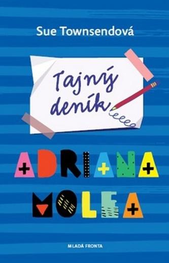 Tajný deník Adriana Molea - Townsendová, Sue