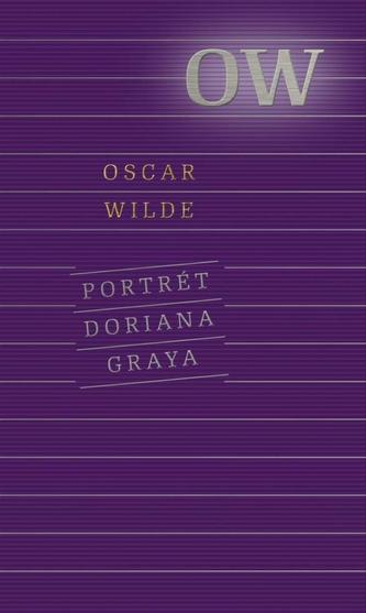 Portrét Doriana Graya, 3. vydanie - Wilde Oscar