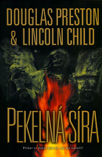 Pekelná síra - Douglas Preston; Lincoln Child