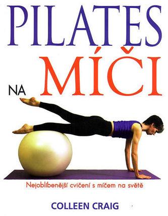 Pilates na míči - Collen Craig